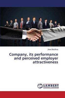 Company, Its Performance and Perceived Employer Attractiveness
