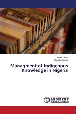 Managment of Indigenous Knowledge in Nigeria