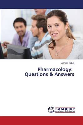 Pharmacology: Questions & Answers