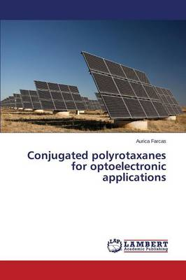 Conjugated Polyrotaxanes for Optoelectronic Applications