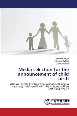 Media Selection for the Announcement of Child Birth