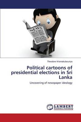 Political Cartoons of Presidential Elections in Sri Lanka