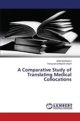 A Comparative Study of Translating Medical Collocations