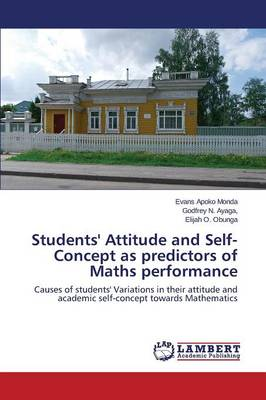 Students' Attitude and Self-Concept as Predictors of Maths Performance