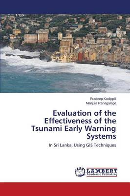 Evaluation of the Effectiveness of the Tsunami Early Warning Systems
