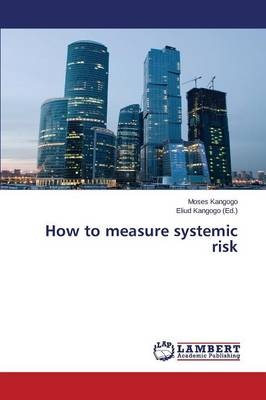 How to Measure Systemic Risk
