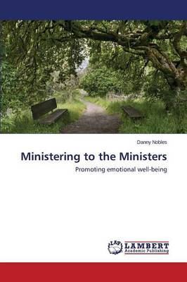 Ministering to the Ministers