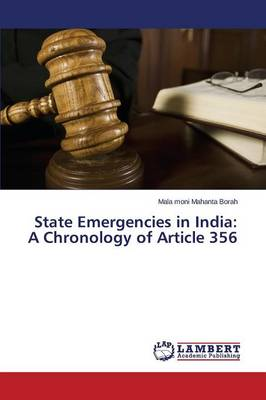 State Emergencies in India: A Chronology of Article 356