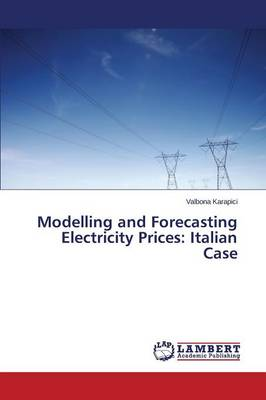 Modelling and Forecasting Electricity Prices: Italian Case