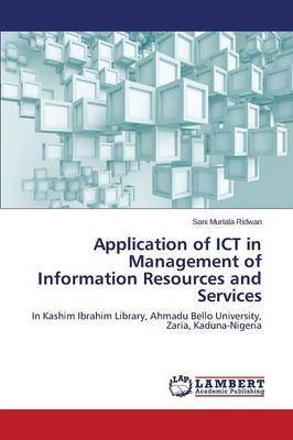 Application of Ict in Management of Information Resources and Services