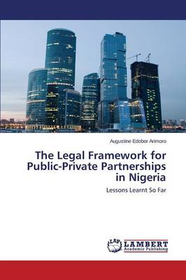 The Legal Framework for Public-Private Partnerships in Nigeria