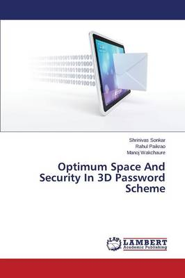 Optimum Space and Security in 3D Password Scheme