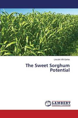 The Sweet Sorghum Potential