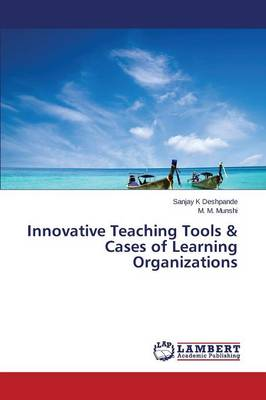 Innovative Teaching Tools & Cases of Learning Organizations