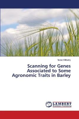 Scanning for Genes Associated to Some Agronomic Traits in Barley