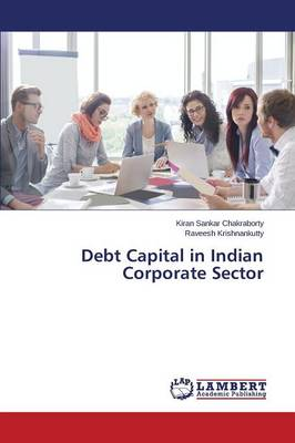 Debt Capital in Indian Corporate Sector