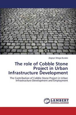 The Role of Cobble Stone Project in Urban Infrastructure Development