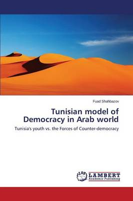 Tunisian Model of Democracy in Arab World