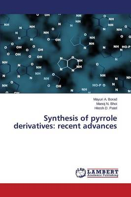 Synthesis of Pyrrole Derivatives: Recent Advances