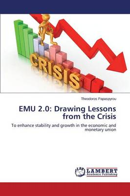 Emu 2.0: Drawing Lessons from the Crisis