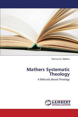 Mathers Systematic Theology