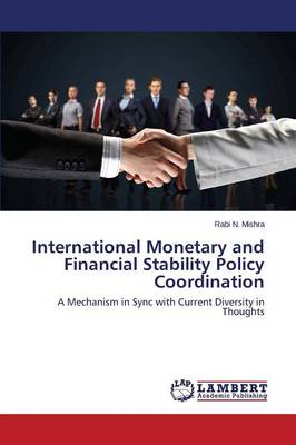 International Monetary and Financial Stability Policy Coordination