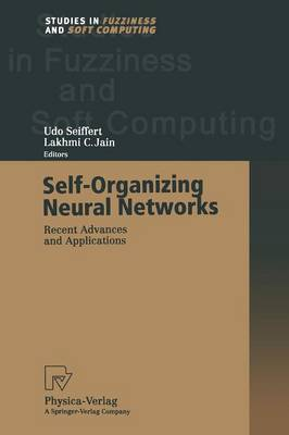 Self-Organizing Neural Networks: Recent Advances and Applications