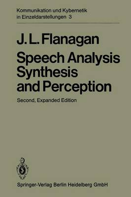 Speech Analysis Synthesis and Perception