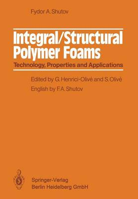 Integral/Structural Polymer Foams: Technology, Properties and Applications