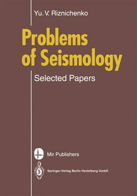 Problems of Seismology: Selected Papers