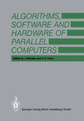Algorithms, Software and Hardware of Parallel Computers