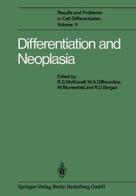 Differentiation and Neoplasia