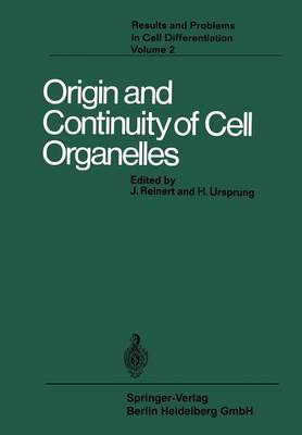 Origin and Continuity of Cell Organelles