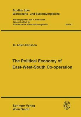 The Political Economy of East-West-South Co-Operation