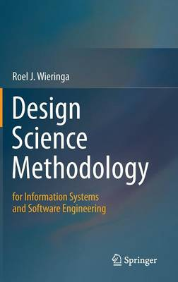 Design Science Methodology for Information Systems and Software Engineering