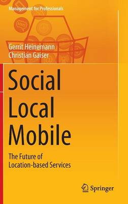 Social - Local - Mobile: The Future of Location-Based Services