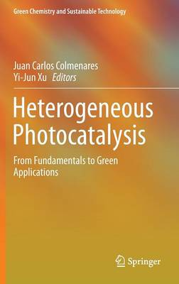 Heterogeneous Photocatalysis: From Fundamentals to Green Applications