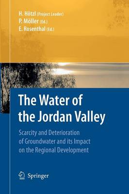The Water of the Jordan Valley: Scarcity and Deterioration of Groundwater and Its Impact on the Regional Development