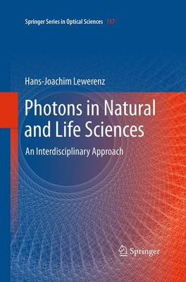 Photons in Natural and Life Sciences: An Interdisciplinary Approach