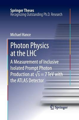 Photon Physics at the LHC: A Measurement of Inclusive Isolated Prompt Photon Production at â  s = 7 TeV with the ATLAS Detector