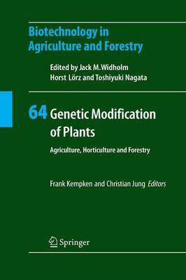 Genetic Modification of Plants: Agriculture, Horticulture and Forestry