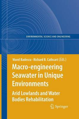 Macro-engineering Seawater in Unique Environments: Arid Lowlands and Water Bodies Rehabilitation
