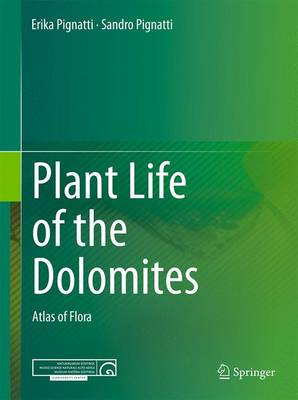 Plant Life of the Dolomites: Atlas of Flora: 2017