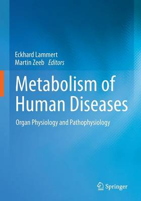 Metabolism of Human Diseases: Organ Physiology and Pathophysiology: 2013