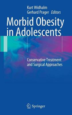 Morbid Obesity in Adolescents: Conservative Treatment and Surgical Approaches
