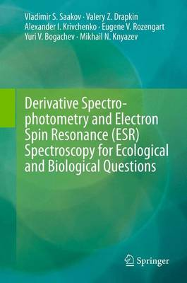 Derivative Spectrophotometry and Electron Spin Resonance (ESR) Spectroscopy for Ecological and Biological Questions