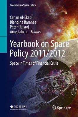 Yearbook on Space Policy 2011/2012: Space in Times of Financial Crisis
