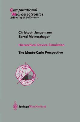 Hierarchical Device Simulation: The Monte-Carlo Perspective