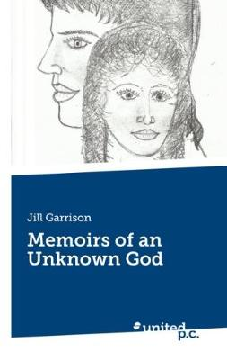 Memoirs of an Unknown God