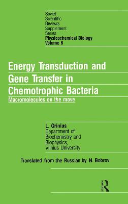 Energy Transduction and Gene Transfer in Chemotrophic Bacteria: Macromolecules on the Move